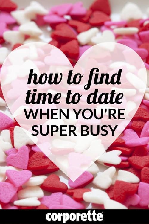 Finding time to date when you're super busy isn't easy -- take it from someone who met her husband while she was a fifth year law associate at a BigLaw firm. These are our best tips on how to find time to date even if you're working all the time.