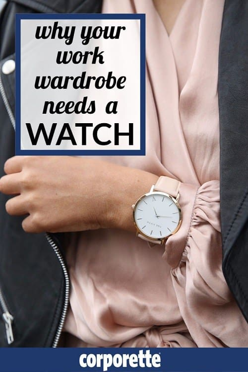 Why your work wardrobe needs a watch | the best professional watches for women!
