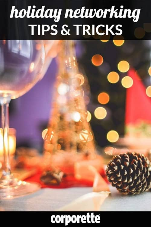 We share our best holiday networking tips and tricks -- and ponder whether political talk is ever a party-appropriate conversation topic.