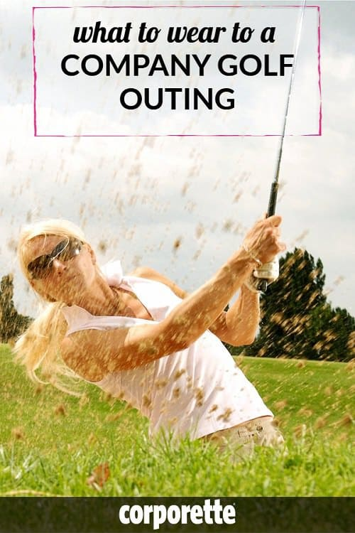 Wondering what to wear to a company golf outing? We rounded up tips for businesswomen -- particularly if they're not regular golfers!