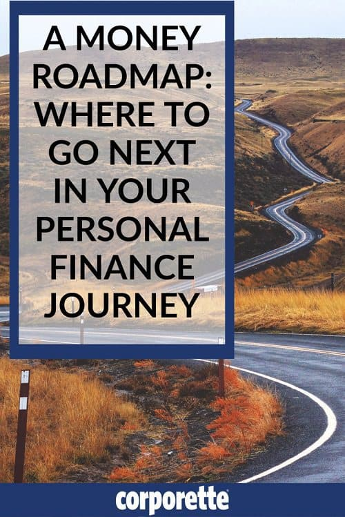 money roadmap - where to go next in your personal finance journey