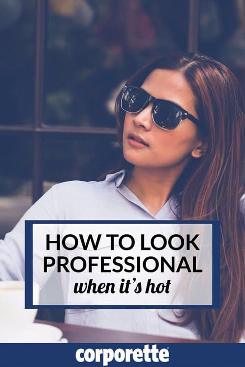 Just because it's sweltering outside doesn't mean you can come to your law office in flip flops and cut-offs! How can women look professional when it's hot -- and be comfortable? We rounded up some ideas.