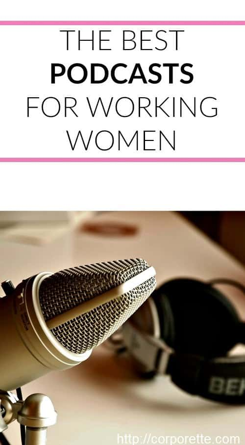 podcasts for working women