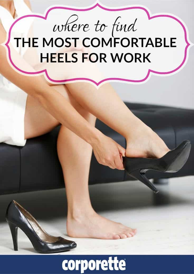 Wondering where to find the most comfortable heels for work? We have the guide for you -- which brands to look for in all price points, which best-selling styles, and even how to last all day in heels.