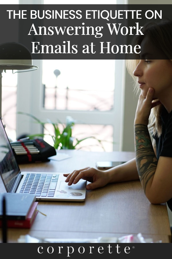 stock photo of young woman answering email at home; text reads The Business Etiquette on Answering Work Emails at Home