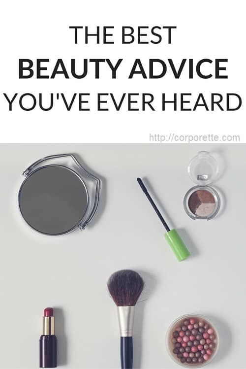 Best Beauty Advice for busy women