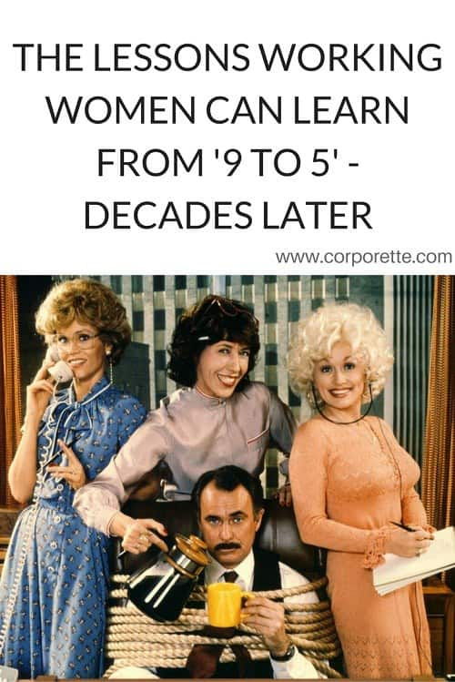 The Lessons Working Women Can Learn from '9 to 5' - Decades Later
