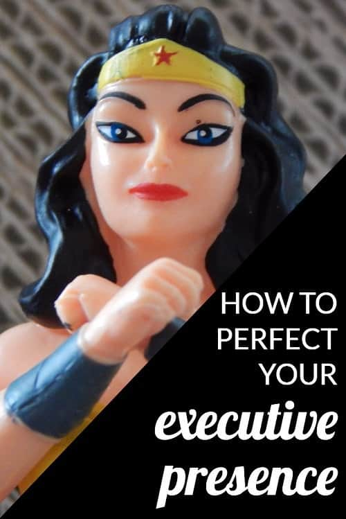 "How can women get (or fake) executive presence? Women leaders are often told they need ""executive presence"" to advance, but what does that really mean? We look at how to define it, get it, fake it, and perfect executive presence."