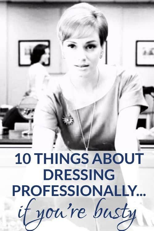 dressing professionally if you're busty