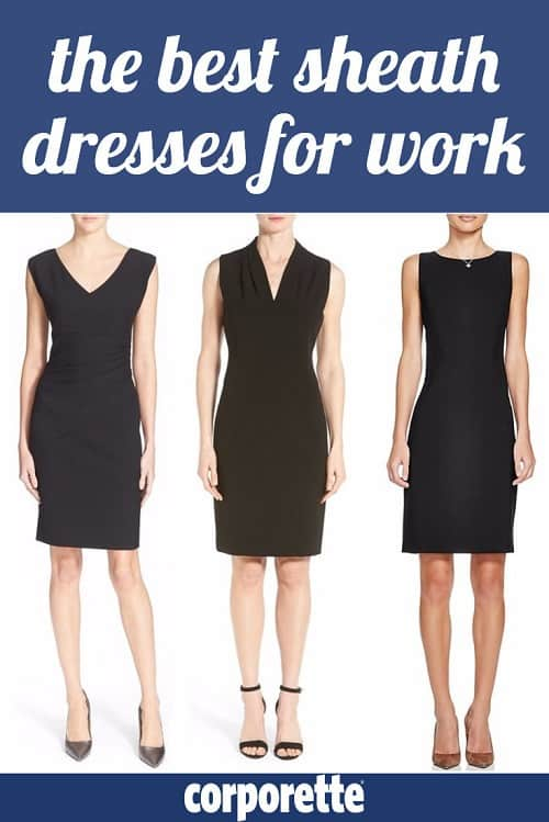 The best sheath dresses for work -- all of our favorite, classic styles to wear to work in a TON of offices, including conservative, business casual, and more! An easy workhorse for women lawyers, bankers, MBAs, executives, and other overachieving chicks.