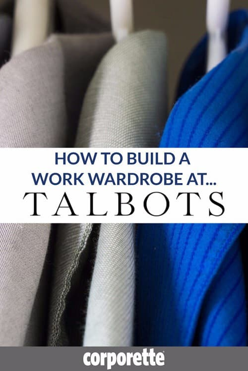 "Need to build a work wardrobe and not sure what to get? In our latest installment of our ""How to Build a Work Wardrobe At..."" we look at the best stuff to buy at Talbots for work! From affordable cashmere to quality suiting (in a huge range of sizes, including petite suiting and plus sized suits), there's a lot to love."