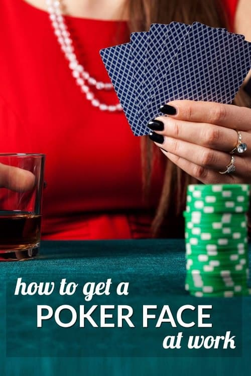 Nothing's worse in a business situation than feeling like your face betrays EVERY thought! A reader wondered how to get a poker face at work -- so we rounded up some tips from body language to mental hacks. What are your best tips on how to get a poker face at work? Come join the discussion.