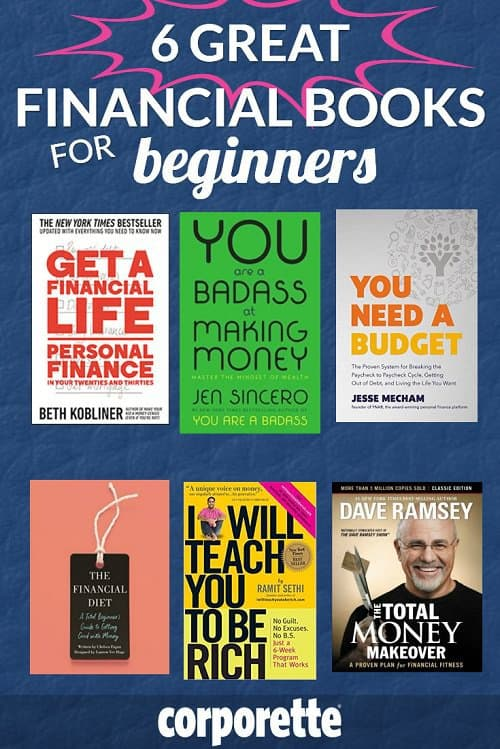 If you're new to personal finance, it can be REALLY overwhelming -- particularly when it feels like you HAVE no money (so why bother saving it) and you may feel like all your money is flying out the window on student loans. Still: it's really important to get started on some financial things as SOON as possible -- so we rounded up the very best personal finance books for beginners.
