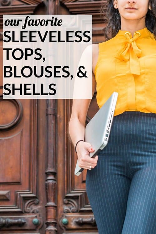 These are our favorite sleeveless tops, blouses and shells to wear to work—whether layered under a blazer/cardi or by themselves. Bonus: most are under $50! Note that these make GREAT components of an interview outfit or interview look!