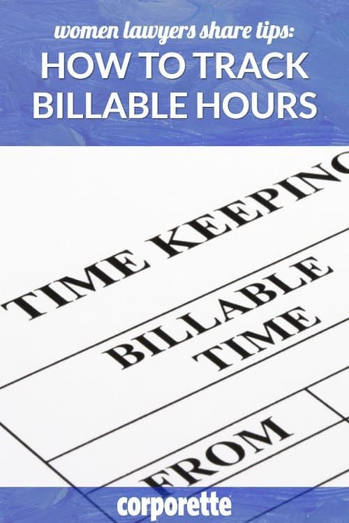 A woman lawyer wondered what the readers' best tips and practices were for how to track billable hours -- so we had a great discussion with all the billing questions a girl could have!