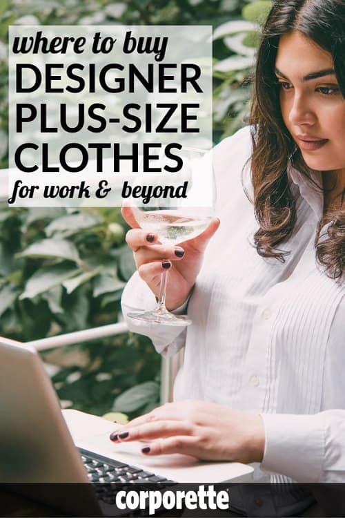 If you're a plus-size professional woman, you know that it can be really difficult to find quality clothing in classic styles -- so we rounded up some splurge worthy investment pieces of designer plus-size clothing for professional women. Did we miss any? Share your favorite plus-size designers and splurges for work clothing and beyond!