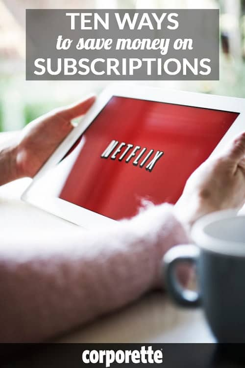 Do you keep a handle on how much money you're paying for subscription and membership services? You'd be surprised how quickly those costs add up! We rounded up 10 tips for saving money on subscription services, whether it's the gym, a professional membership organization, Netflix, Hulu, or more: