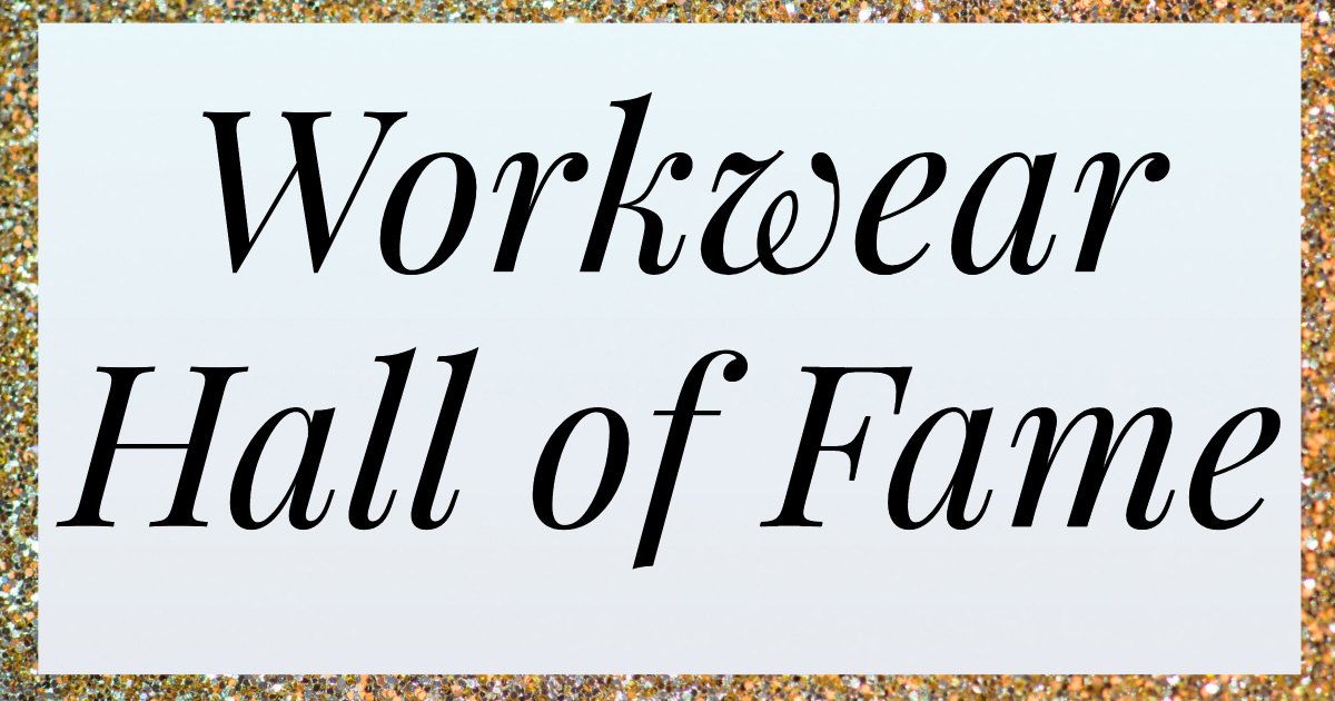 Corporette's Workwear Hall of Fame