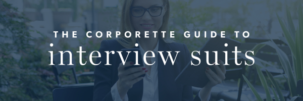 The Corporette Guide to Interview Suits